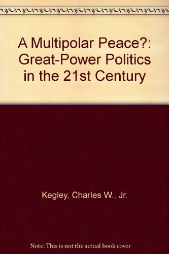 9780312102708: A Multipolar Peace?: Great-Power Politics in the 21st Century