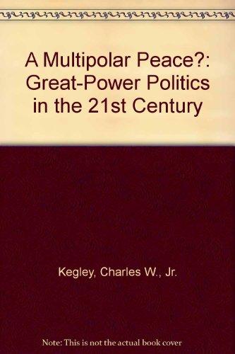9780312102708: A Multipolar Peace?: Great-Power Politics in the Twenty-First Century
