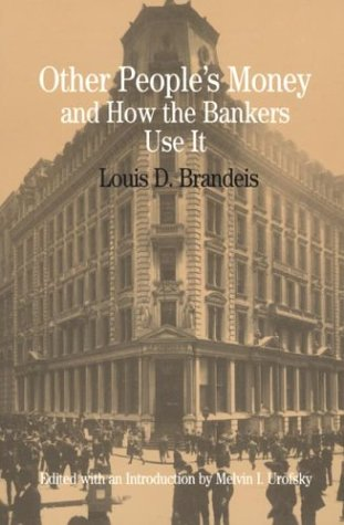9780312103149: Other People's Money and How the Bankers Use It (The Bedford Series in History and Culture)