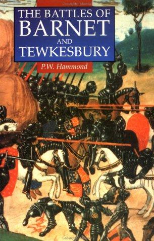 9780312103248: The Battles of Barnet and Tewkesbury