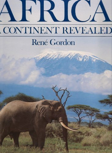 Africa: A Continent Revealed: Rene Gordon