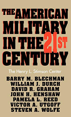 9780312103699: The American Military in the Twenty First Century