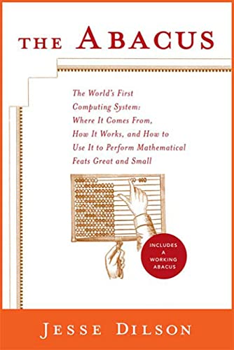 9780312104092: The Abacus: The World's First Computing System
