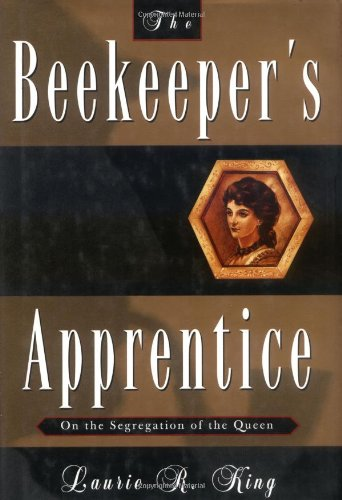 9780312104238: The Beekeeper's Apprentice: or, On the Segregation of the Queen (A Mary Russell Mystery)
