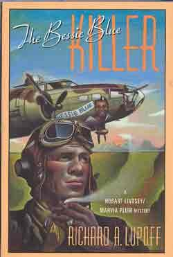 The Bessie Blue Killer: A Hobart Lindsey/Marvia Plum Mystery: Lupoff, Richard A.