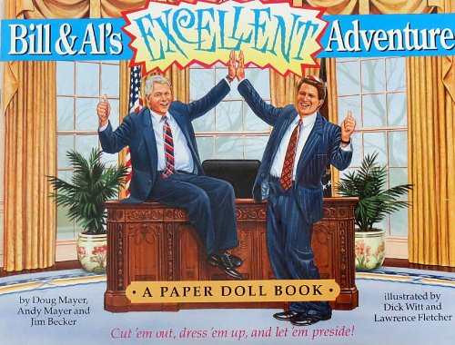 9780312104276: Bill & Al's Excellent Adventure: A Paper Doll Book