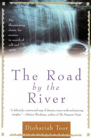 9780312104542: The Road by the River: The Illumninating Classic for Women in Search of Self and Spirit
