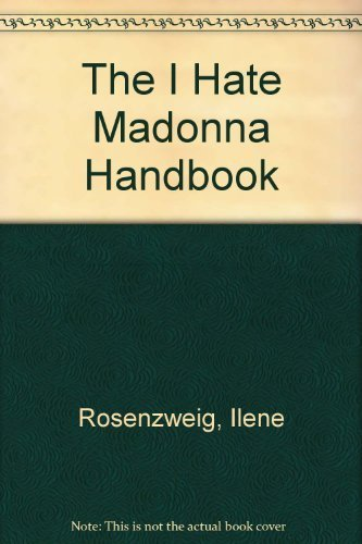 9780312104818: The I Hate Madonna Handbook