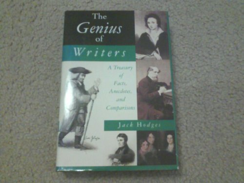 9780312104962: The Genius of Writers: The Lives of English Writers Compared