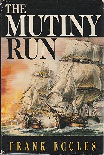 9780312105075: The Mutiny Run
