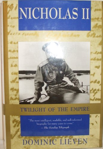 9780312105105: Nicholas II: Twilight of the Empire
