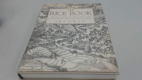 9780312105327: The Rice Book: The Definitive Book on the Magic of Rice, With Hundreds of Exotic Recipes from Around the World