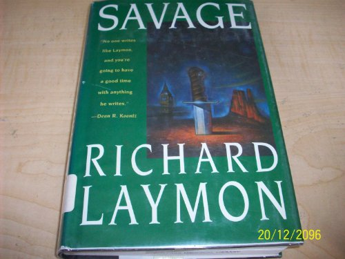 9780312105372: Savage: From Whitechapel to the Wild West on the Track of Jack the Ripper