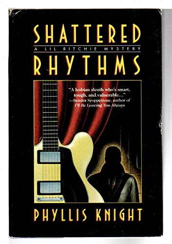 Shattered Rhythms: A Lil Ritchie Mystery: Knight, Phyllis