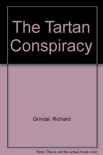 The Tartan Conspiracy: Grindal, Richard
