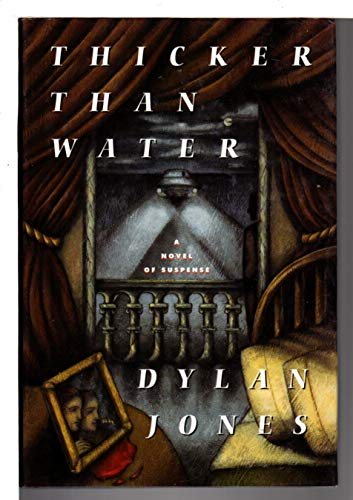 Thicker Than Water: Jones, Dylan