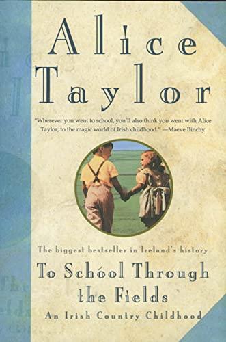 9780312105600: To School Through the Fields: An Irish Country Childhood