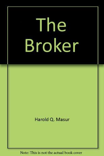 9780312105891: The Broker