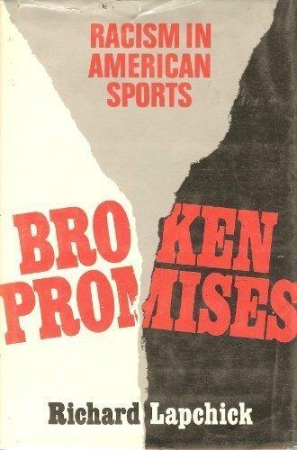 9780312105921: Broken Promises: Racism in American Sports
