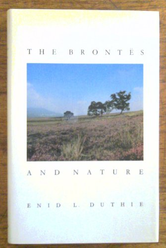 9780312105990: The Brontes and Nature