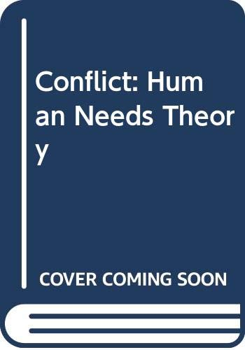 9780312106188: Conflict: Human Needs Theory