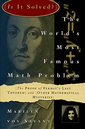 9780312106577: The World's Most Famous Math Problem: The Proof of Fermat's Last Theorem and Other Mathematical Mysteries