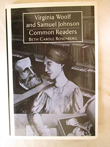 9780312107413: Virginia Woolf and Samuel Johnson: Common Readers