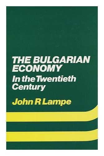 9780312107857: The Bulgarian Economy in the Twentieth Century