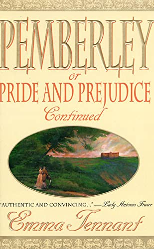 Pemberley: Or Pride and Prejudice Continued: Emma Tennant