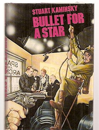 Bullet for a Star: Library Edition: Kaminsky, Stuart M.