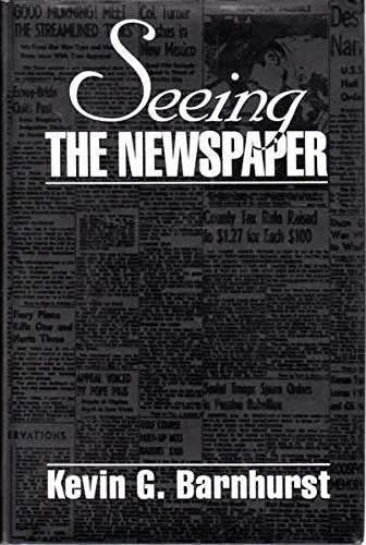 9780312108007: Seeing the Newspaper