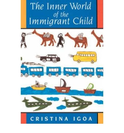 9780312108014: Inner World of the Immigrant Child