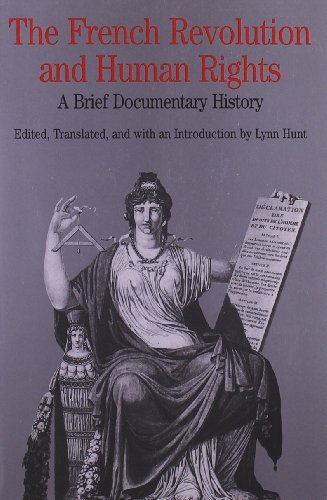 9780312108021: The French Revolution and Human Rights: A Brief Documentary History (Bedford Series in History and Culture)
