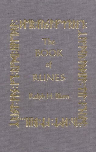 The Book of Runes : A Handbook for the Use of an Anceint Oracle: The Viking Runes with Stones: Blum...