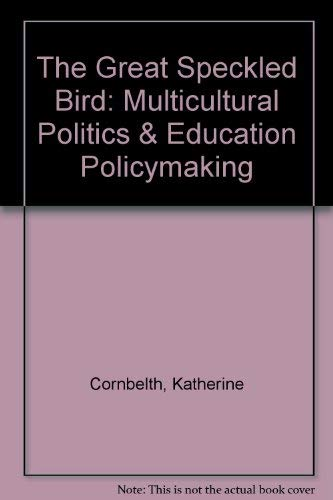 9780312108243: Great Speckled Bird: Multicultural Politics and Education Policymaking
