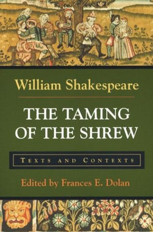 9780312108366: The Taming of the Shrew: Texts and Contexts (Bedford Shakespeare)