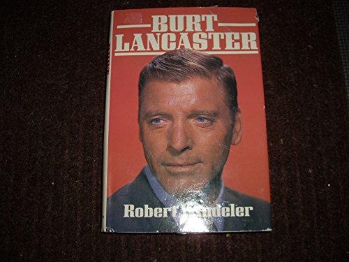 9780312108694: Burt Lancaster