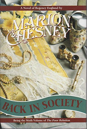 9780312109325: Back in Society: A Novel of Regency England (The Poor Relation, Vol 6)