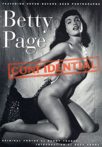 9780312109400: Betty Page Confidential: Featuring Never-Before Seen Photographs