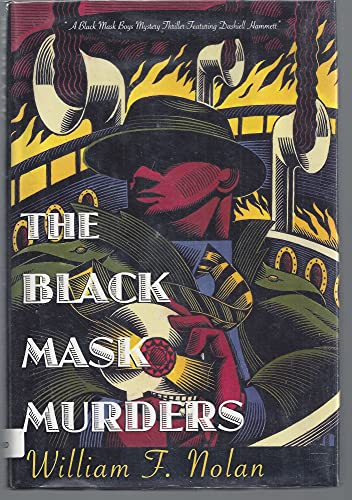 THE BLACK MASK MURDERS [Signed Copy]: Nolan, William F.