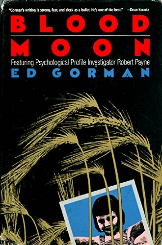 Blood Moon: Featuring Psychological Profile Investigator Robert: Gorman, Edward