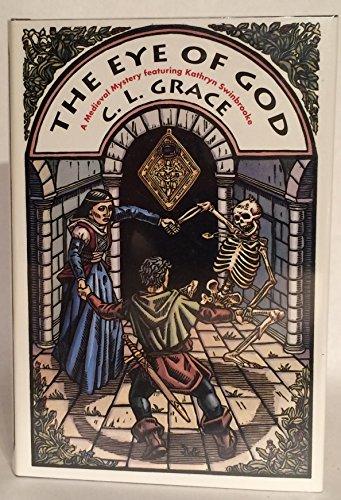 The Eye of God: Grace, C. L.