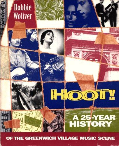9780312109950: Hoot!: A Twenty-Five Year History of the Greenwich Village Music Scene