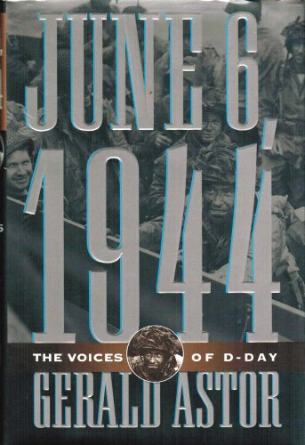 9780312110147: June 6, 1944: The Voices of D-Day
