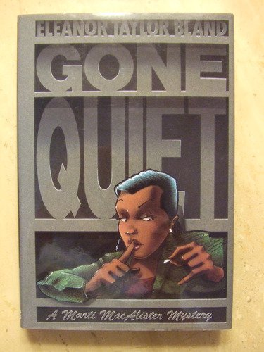 Gone Quiet: Bland, Eleanor Taylor