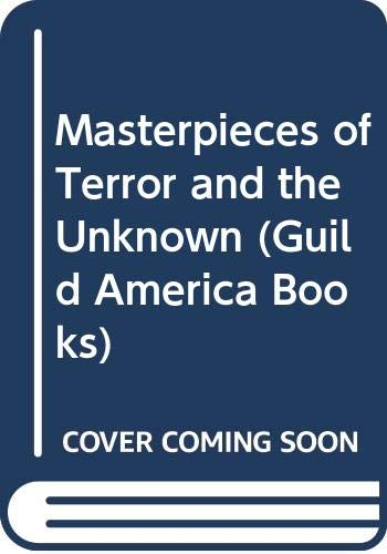 Masterpieces of Terror and the Unknown (Guild: Kaye, Marvin