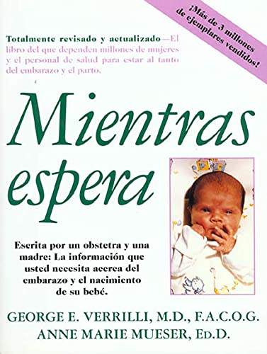 Mientras Espera (Spanish Edition) (0312110278) by George E. Verrilli; Anne Marie Mueser