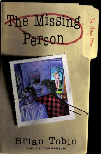 The Missing Person (Signed First Edition): Tobin, Brian