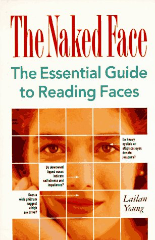 the Naked Face - the essential guide to reading faces