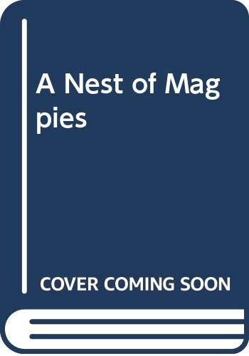 9780312110345: A Nest of Magpies